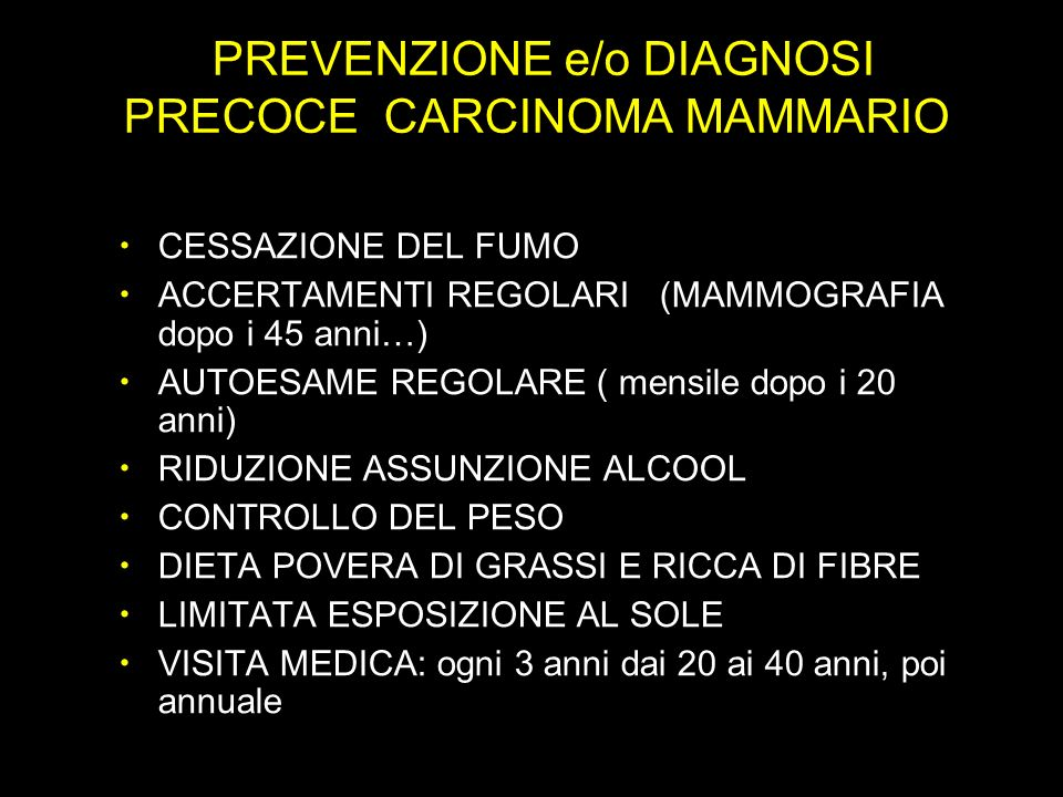 PREVENZIONE e/o DIAGNOSI PRECOCE CARCINOMA MAMMARIO
