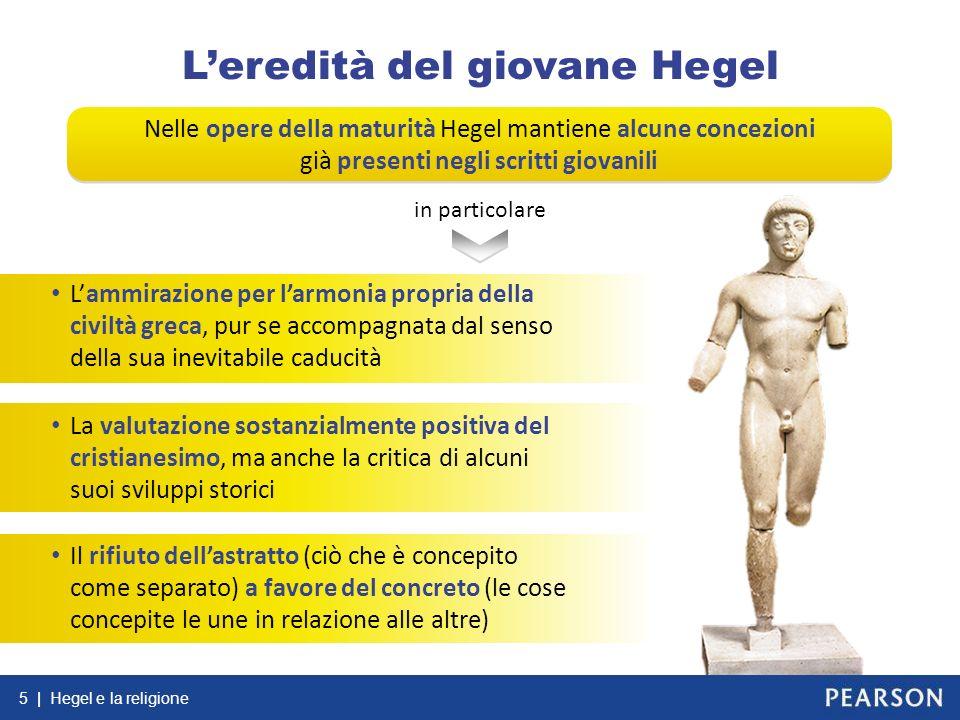 L'eredità del giovane Hegel