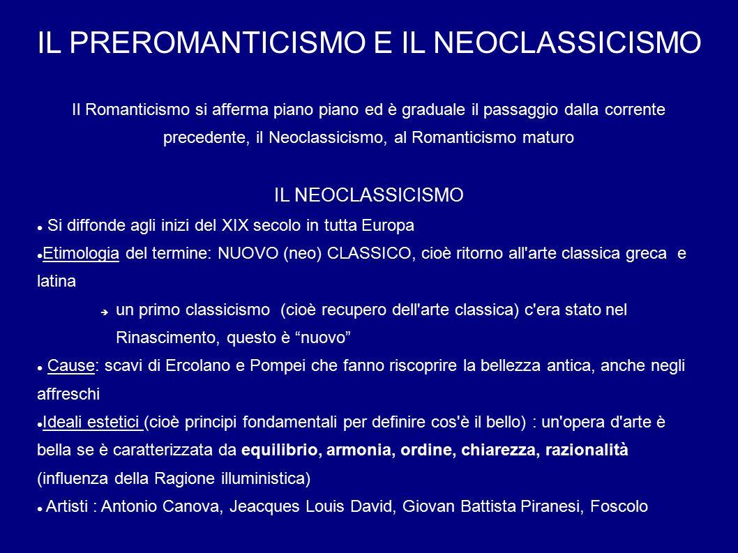 IL PREROMANTICISMO E IL NEOCLASSICISMO