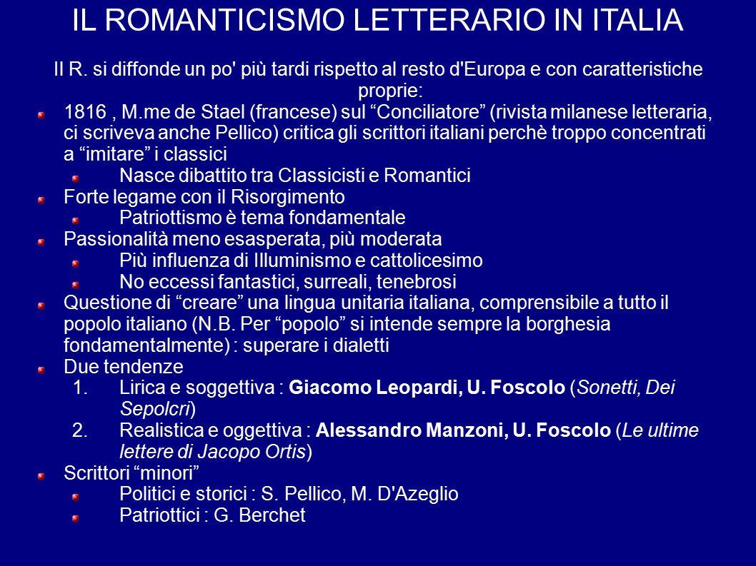 IL ROMANTICISMO LETTERARIO IN ITALIA