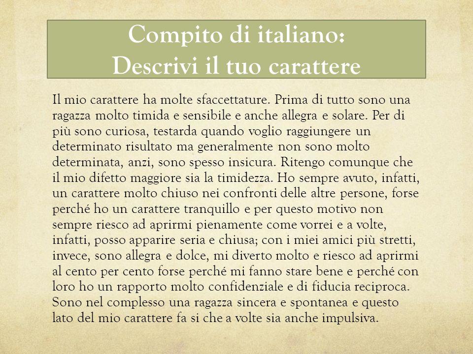 Compito di italiano: Descrivi il tuo carattere