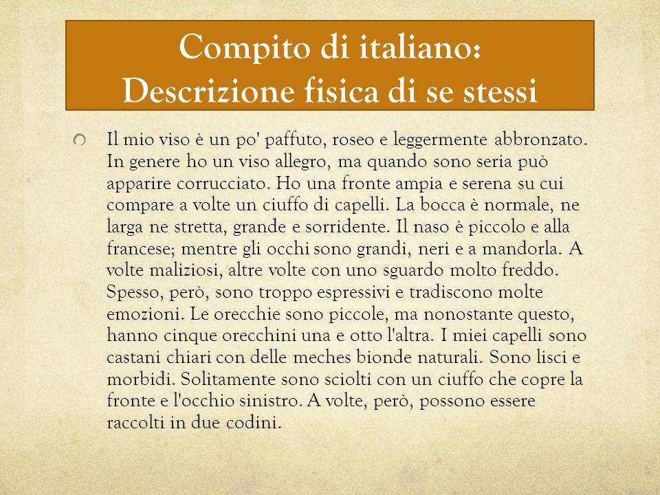 Compito di italiano: Descrizione fisica di se stessi