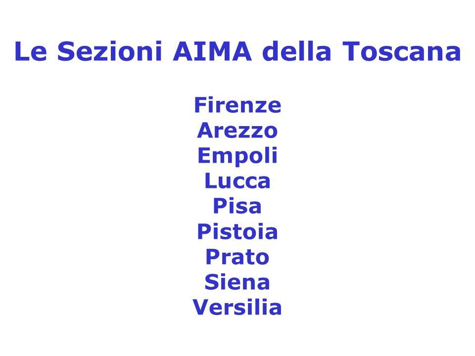 Le Sezioni AIMA della Toscana