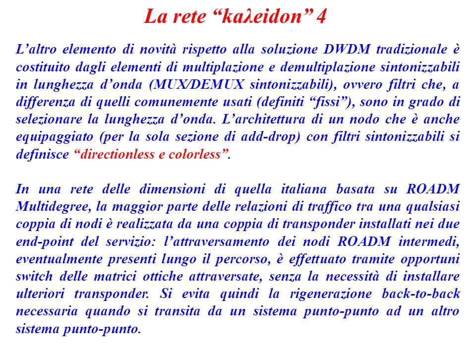La rete kaλeidon 4