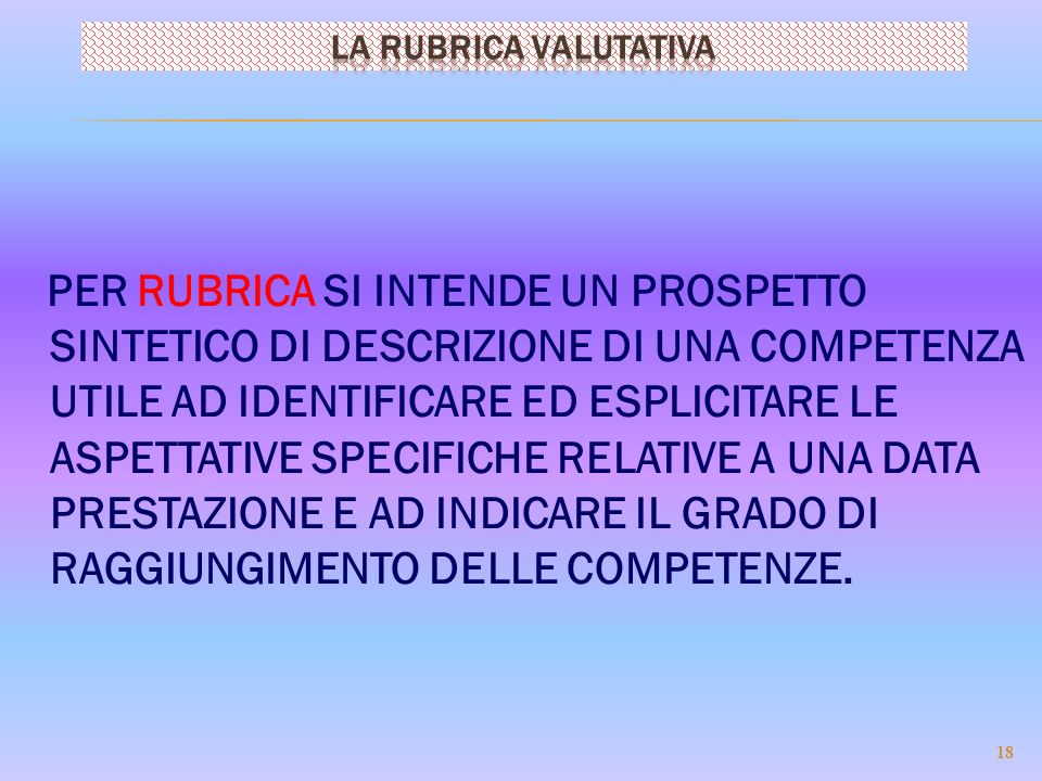 LA RUBRICA VALUTATIVA