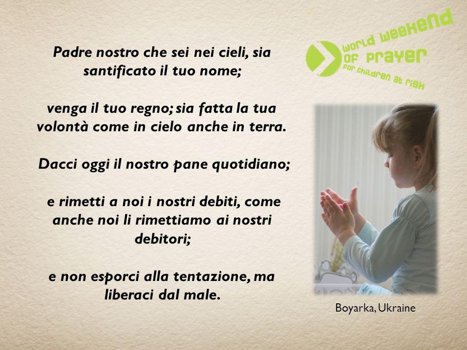 Padre nostro che sei nei cieli, sia santificato il tuo nome;