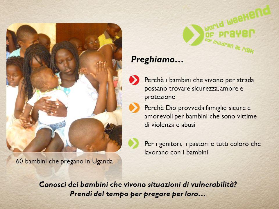 Preghiamo… Conosci dei bambini che vivono situazioni di vulnerabilità
