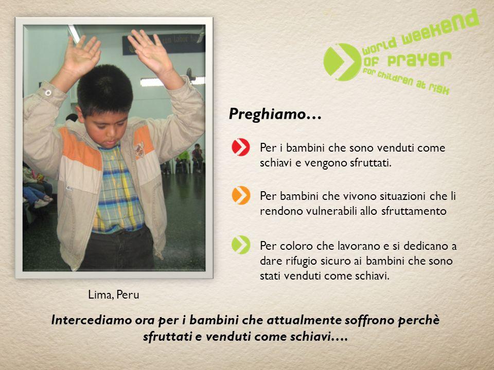 Preghiamo… Per i bambini che sono venduti come schiavi e vengono sfruttati.