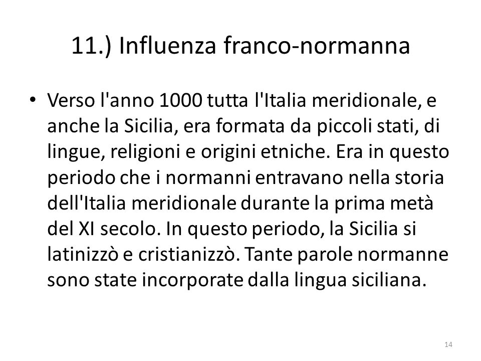 11.) Influenza franco-normanna