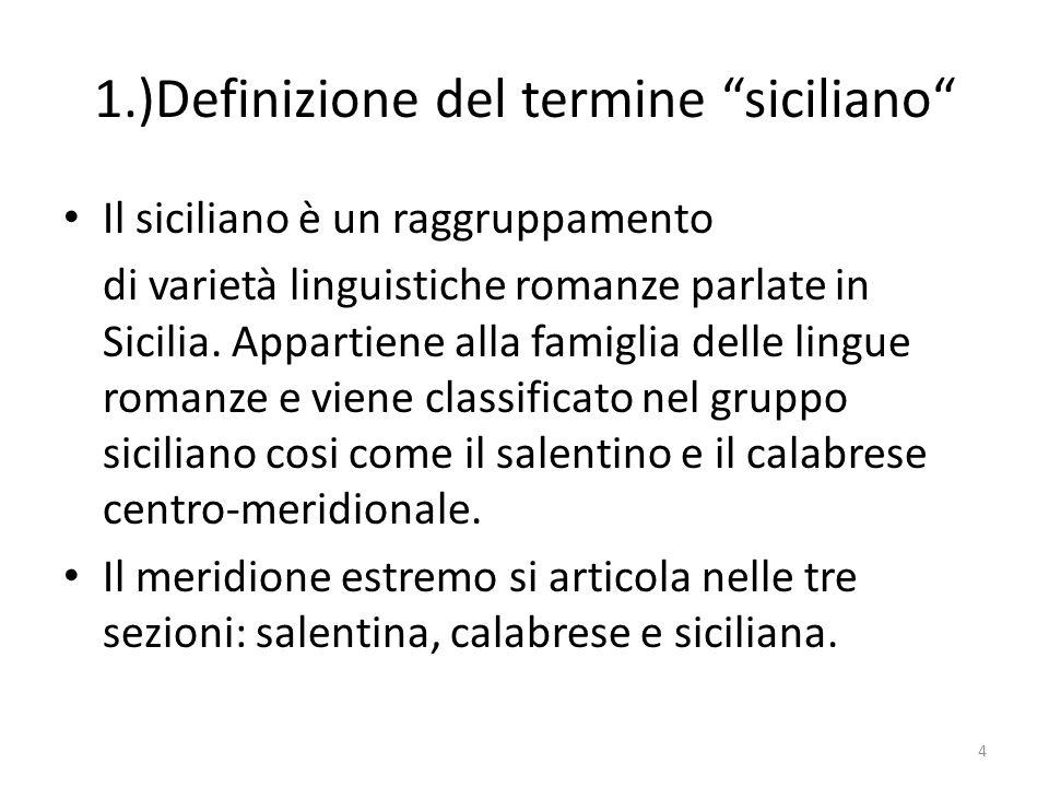 1.)Definizione del termine siciliano