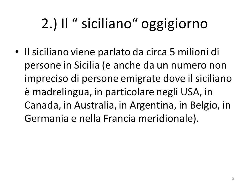 2.) Il siciliano oggigiorno