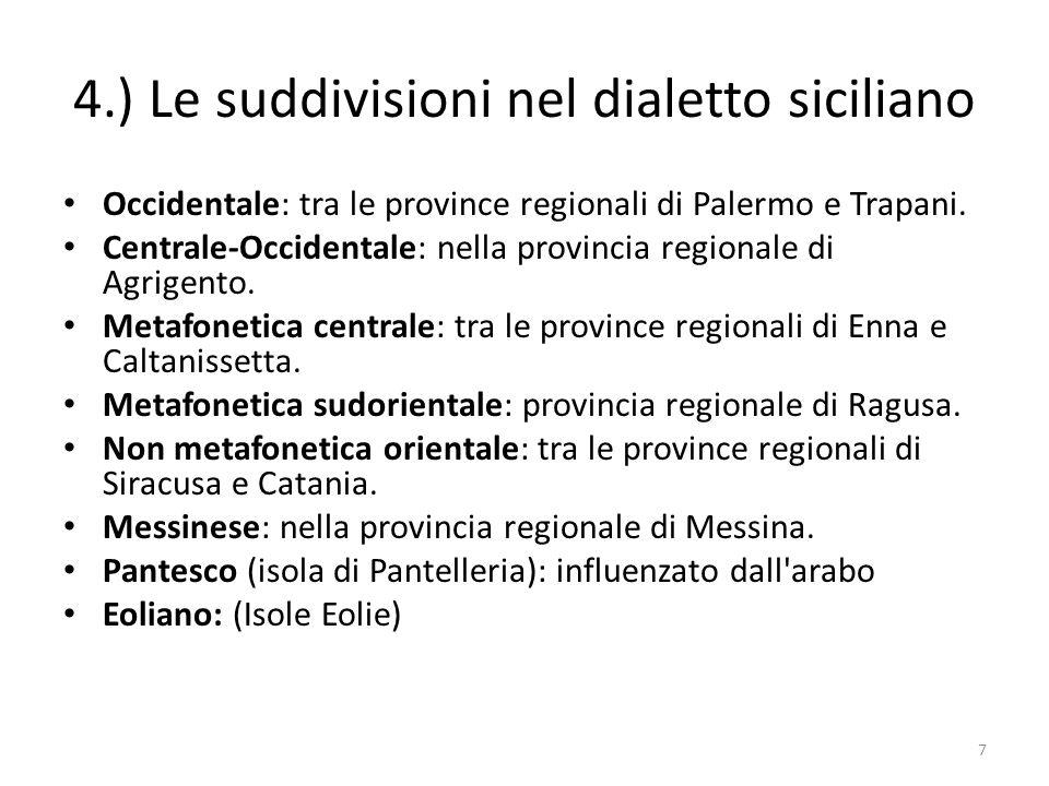 4.) Le suddivisioni nel dialetto siciliano