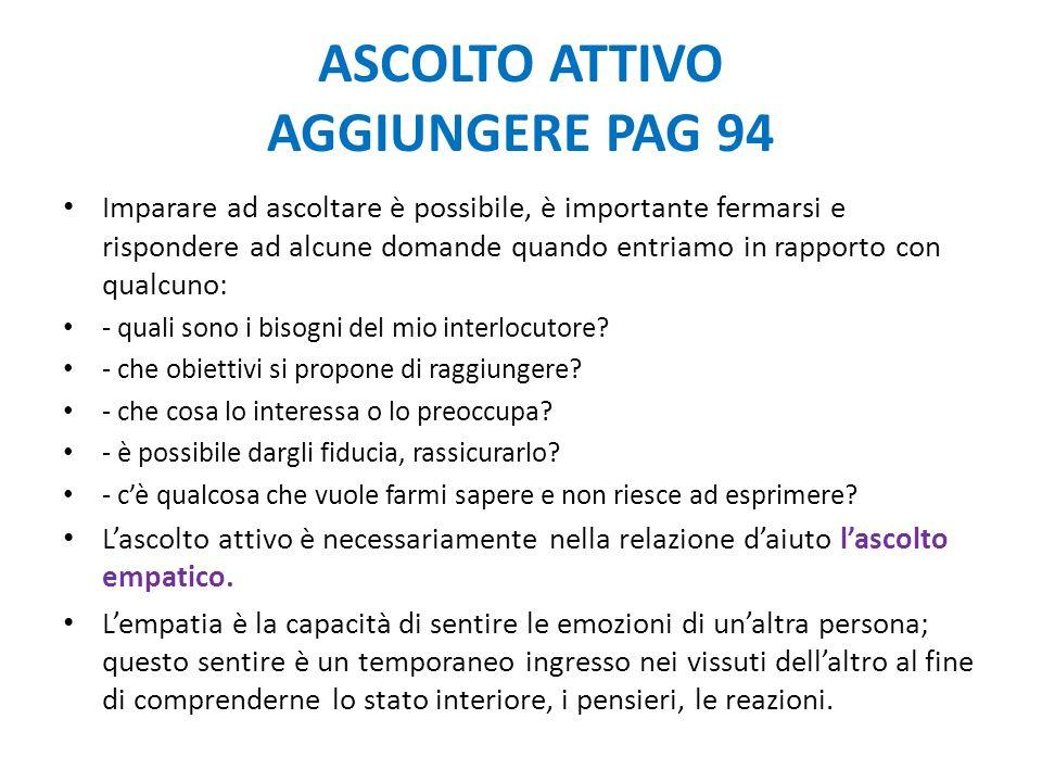 ASCOLTO ATTIVO AGGIUNGERE PAG 94