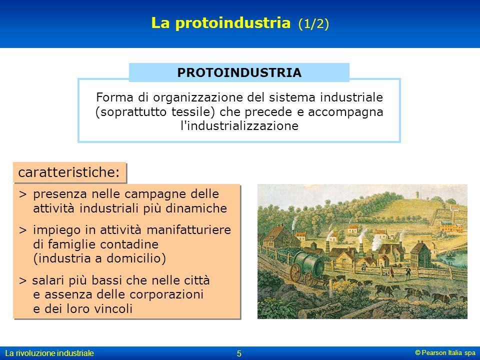 La protoindustria (1/2) caratteristiche: PROTOINDUSTRIA