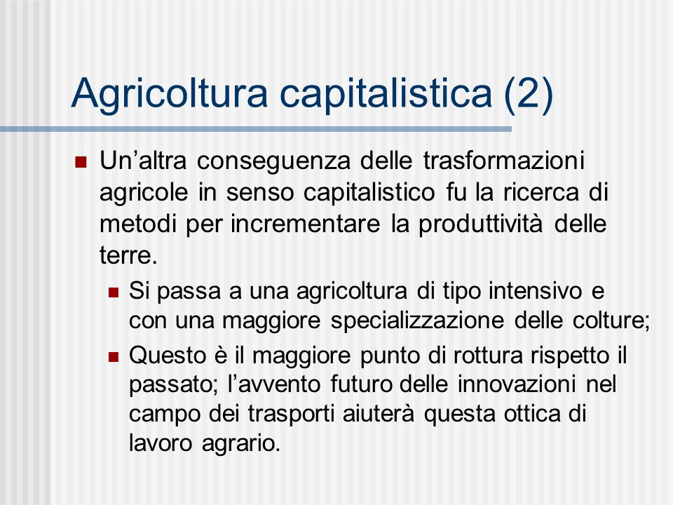 Agricoltura capitalistica (2)