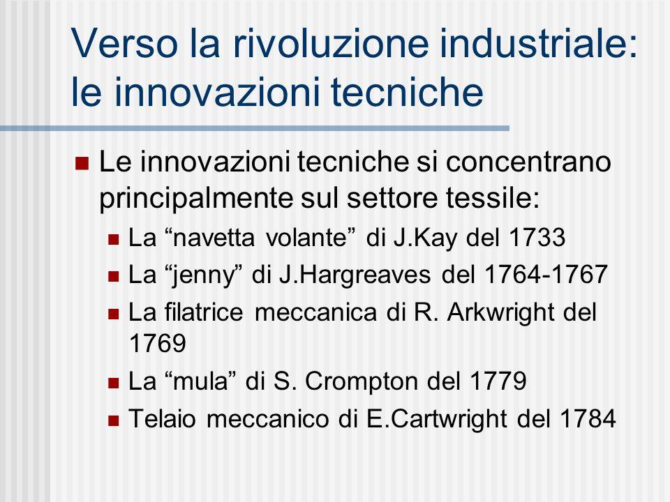 Verso la rivoluzione industriale: le innovazioni tecniche