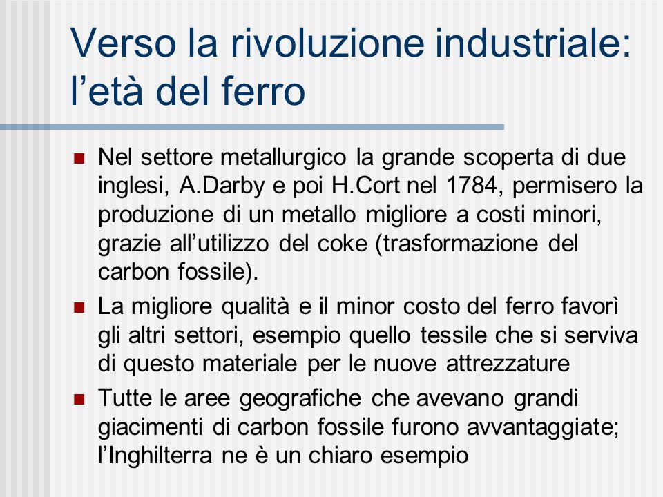 Verso la rivoluzione industriale: l'età del ferro