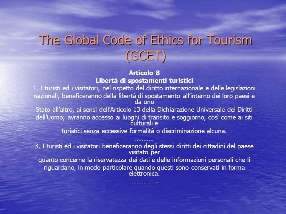 The Global Code of Ethics for Tourism (GCET)