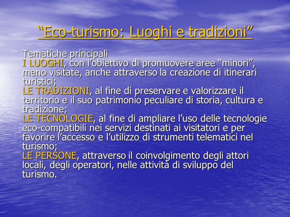 Eco-turismo: Luoghi e tradizioni