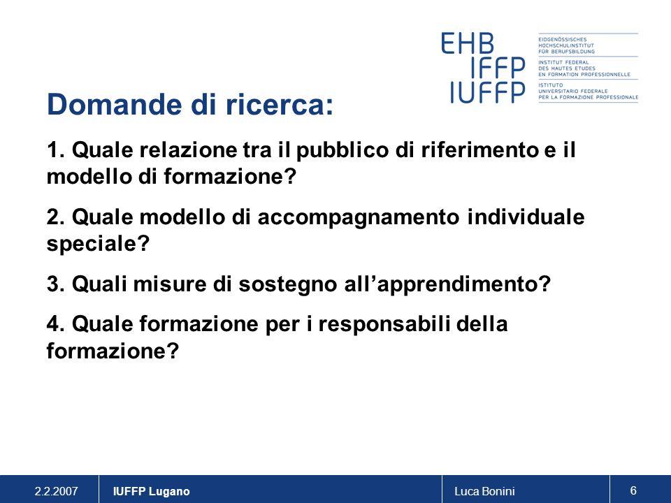 Domande di ricerca: Quale relazione tra il pubblico di riferimento e il modello di formazione