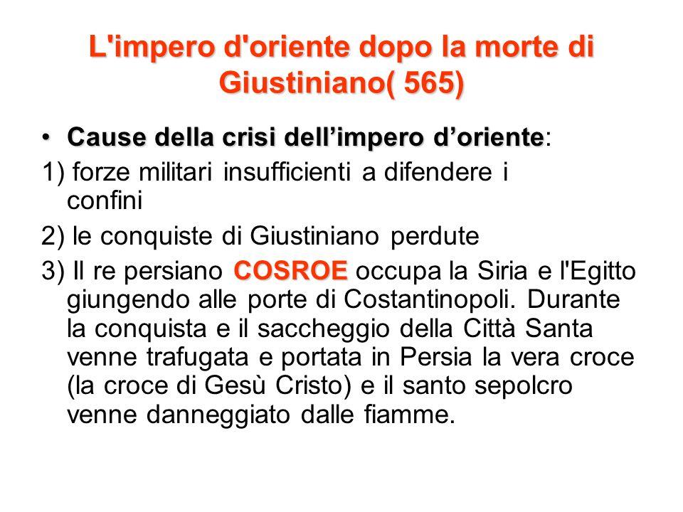 L impero d oriente dopo la morte di Giustiniano( 565)