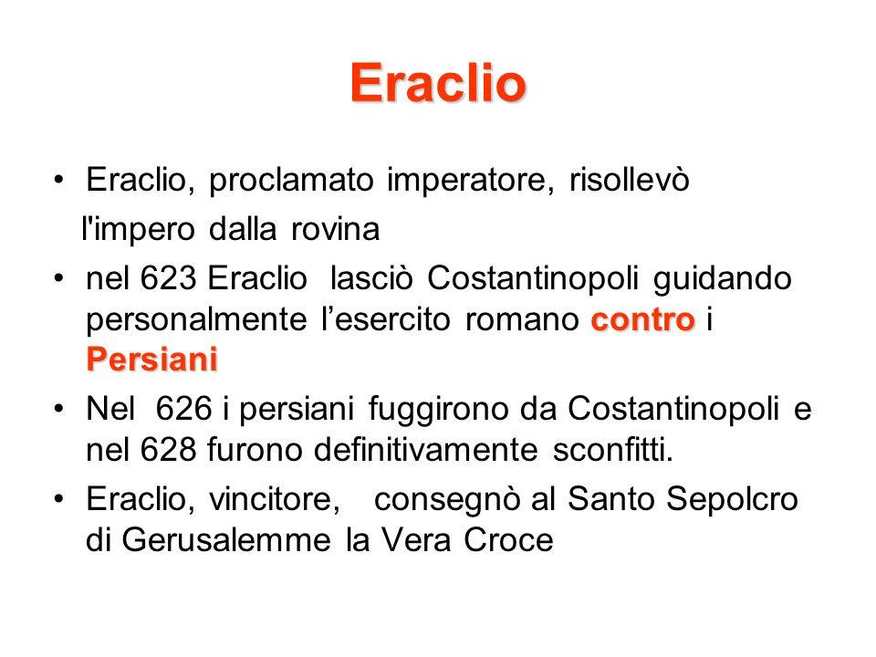 Eraclio Eraclio, proclamato imperatore, risollevò