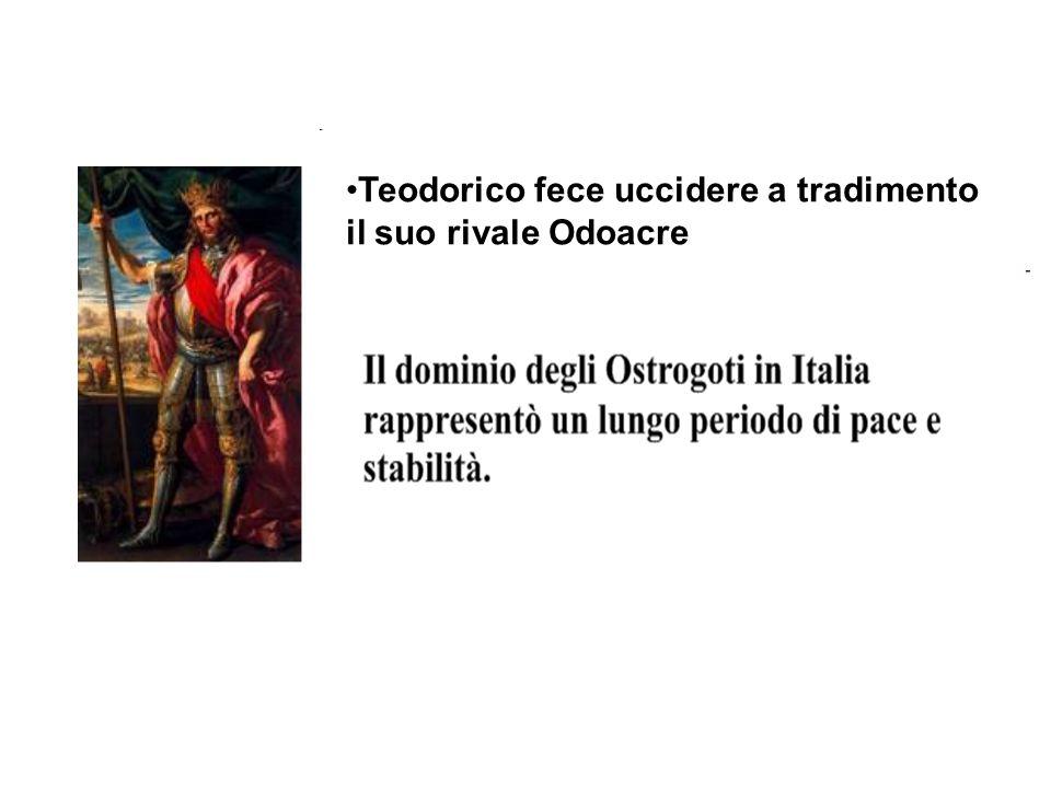 Teodorico fece uccidere a tradimento il suo rivale Odoacre