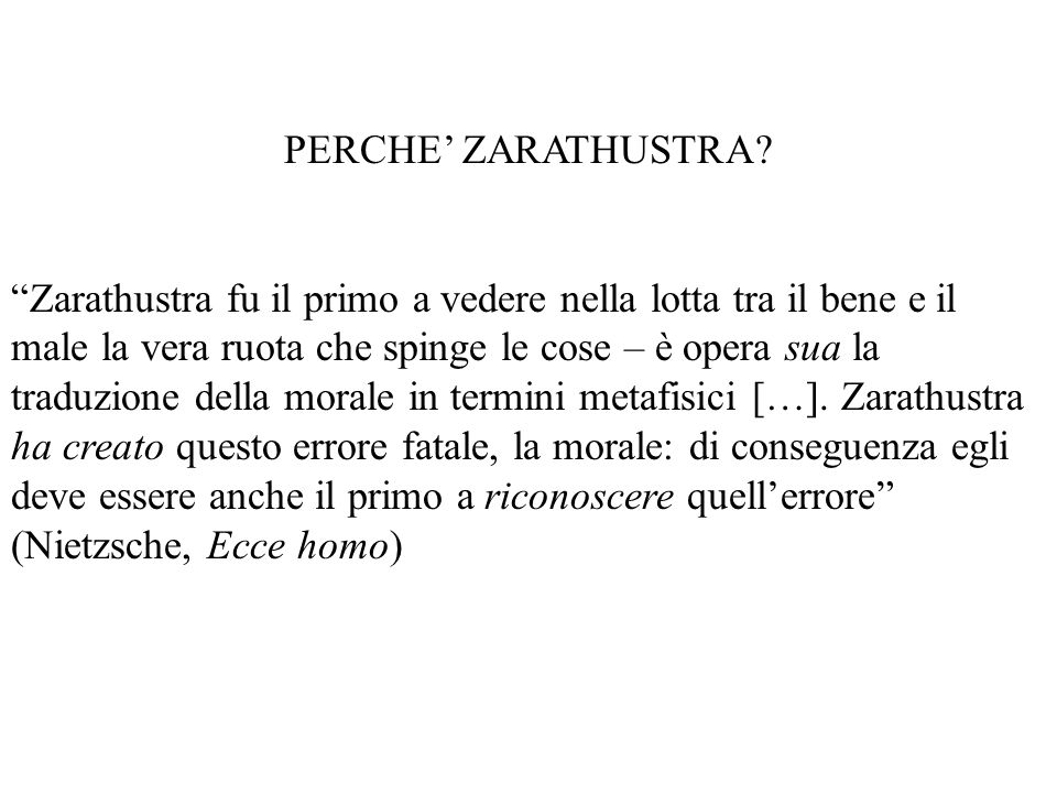 PERCHE' ZARATHUSTRA
