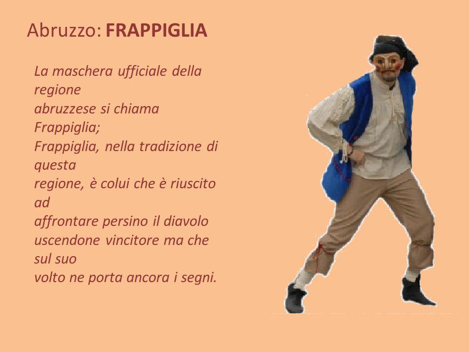 Abruzzo: FRAPPIGLIA
