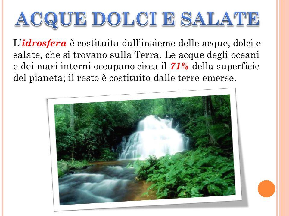 ACQUE DOLCI E SALATE