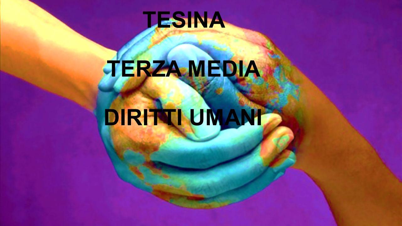 TESINA TERZA MEDIA DIRITTI UMANI