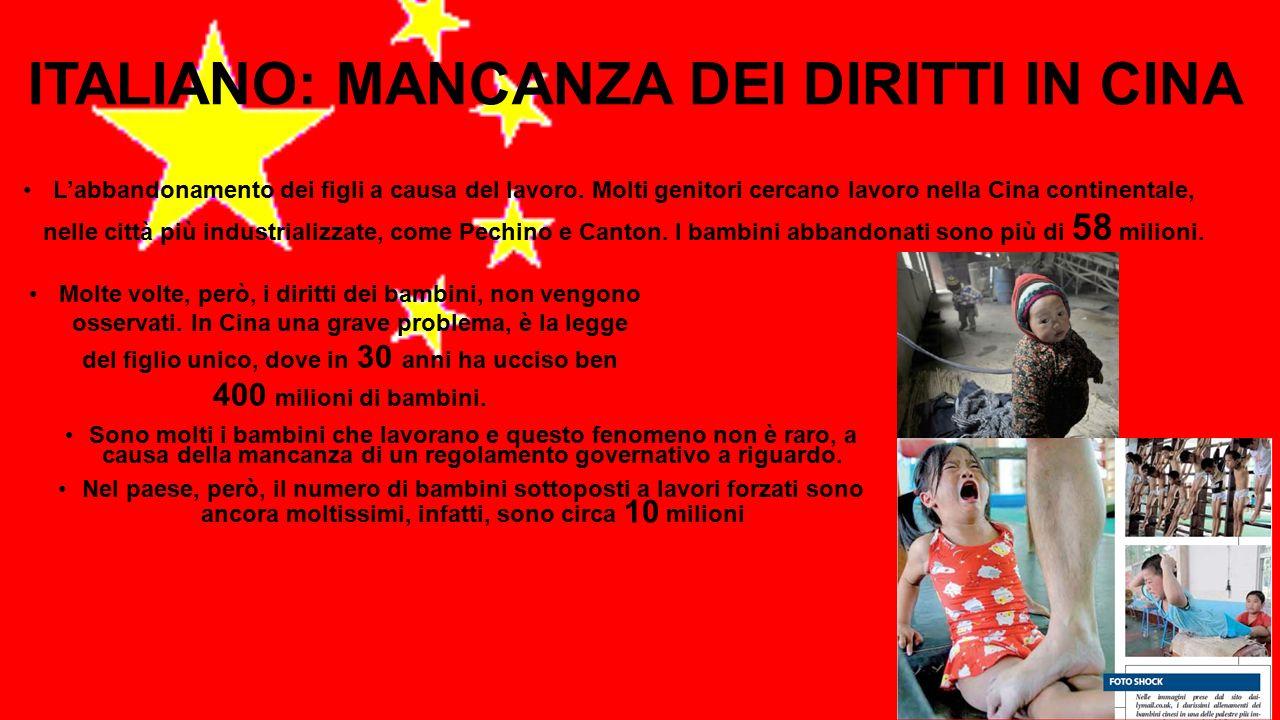 ITALIANO: MANCANZA DEI DIRITTI IN CINA