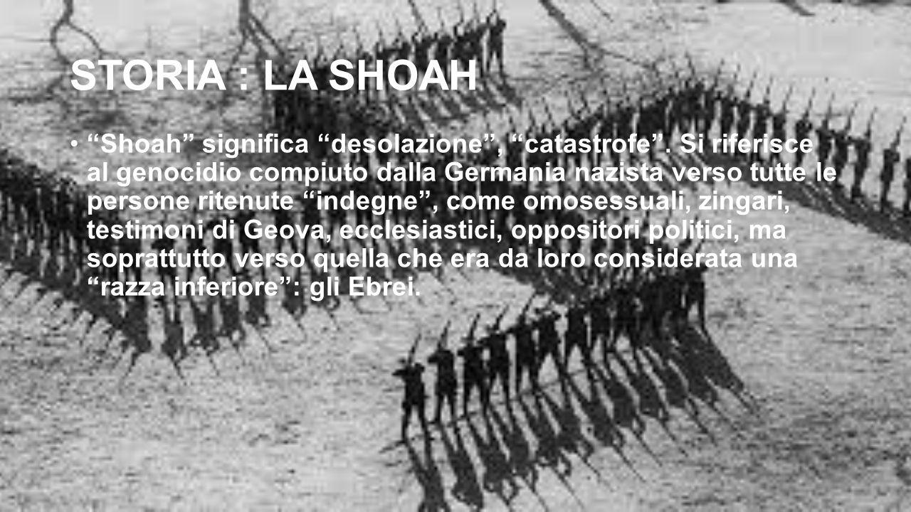 STORIA : LA SHOAH