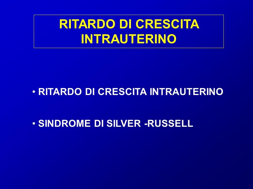 RITARDO DI CRESCITA INTRAUTERINO