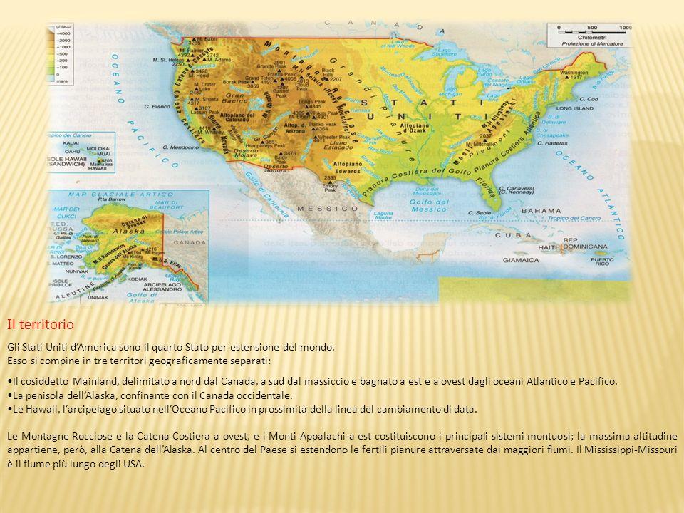 Il territorio Gli Stati Uniti d'America sono il quarto Stato per estensione del mondo. Esso si compine in tre territori geograficamente separati: