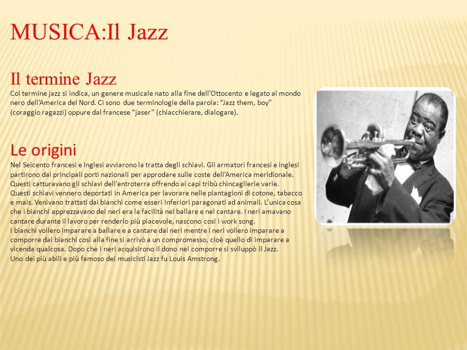 MUSICA:Il Jazz Il termine Jazz Le origini