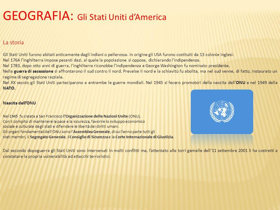 GEOGRAFIA: Gli Stati Uniti d'America