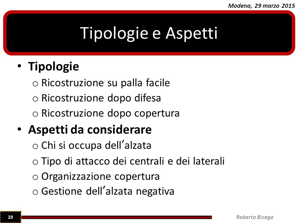 Tipologie e Aspetti Tipologie Aspetti da considerare