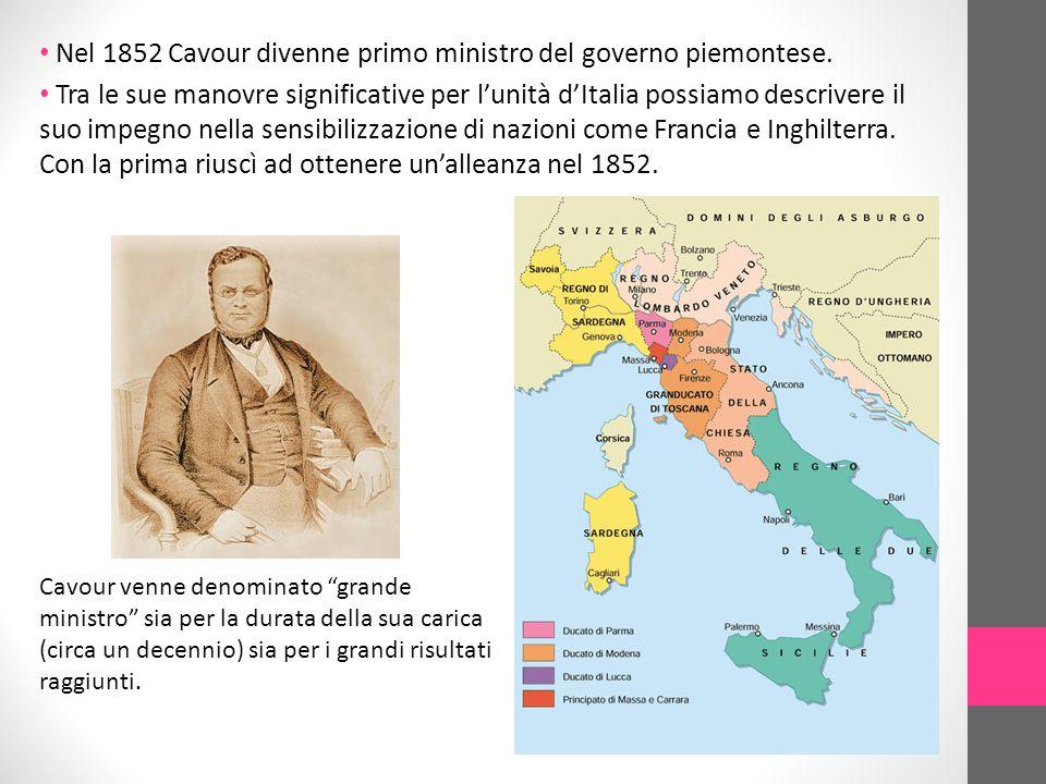 Nel 1852 Cavour divenne primo ministro del governo piemontese.