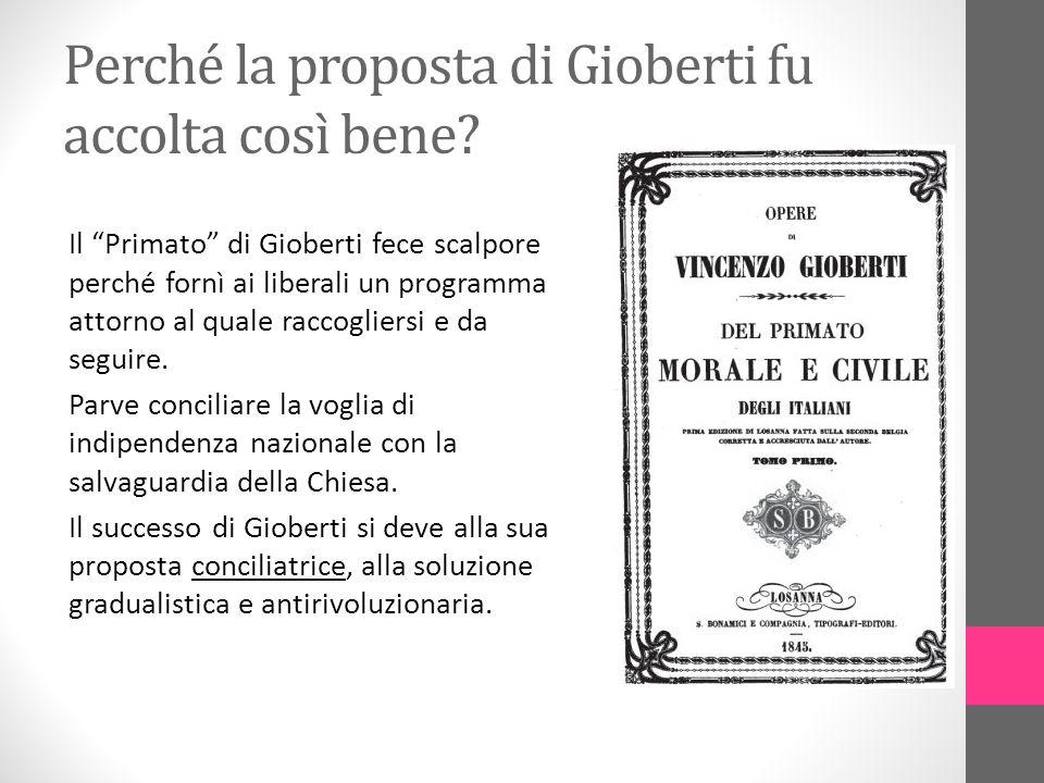 Perché la proposta di Gioberti fu accolta così bene