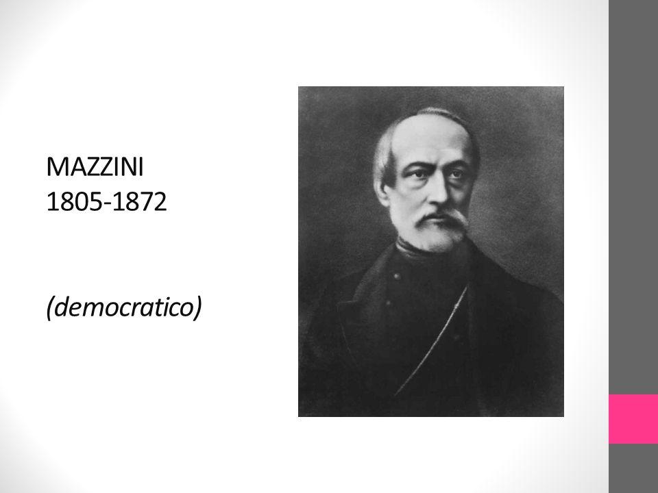 MAZZINI 1805-1872 (democratico)