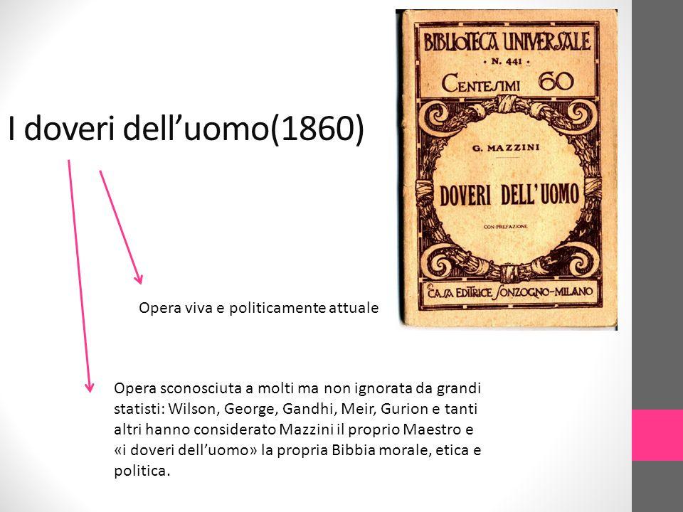 I doveri dell'uomo(1860) Opera viva e politicamente attuale