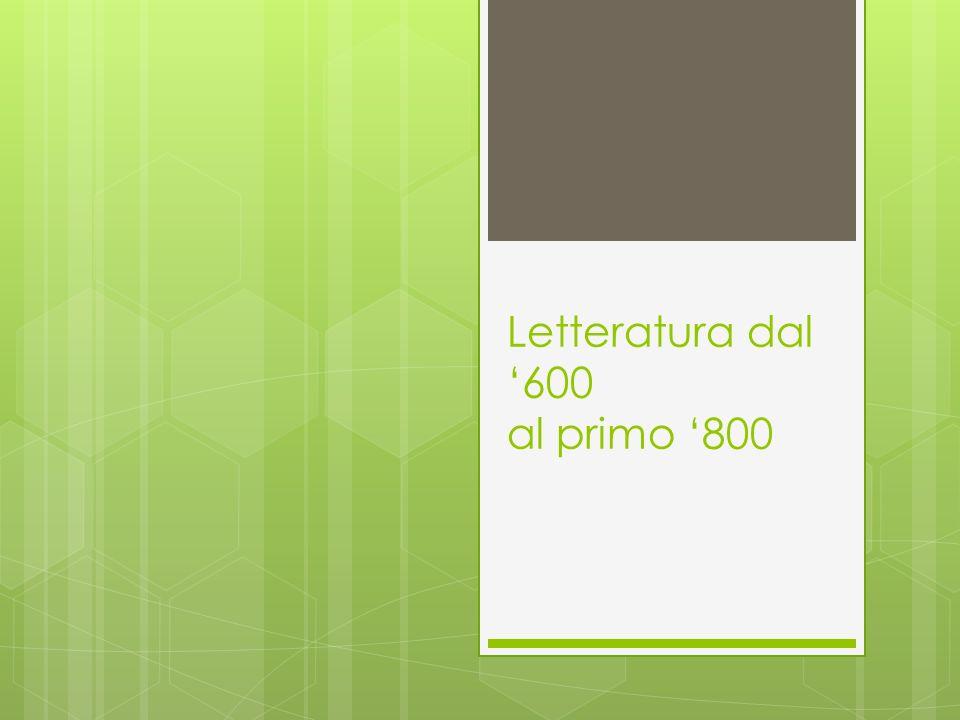 Letteratura dal '600 al primo '800