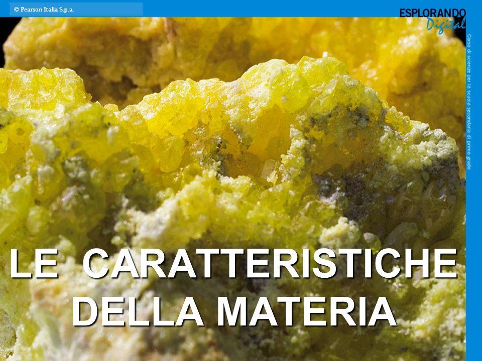 LE CARATTERISTICHE DELLA MATERIA