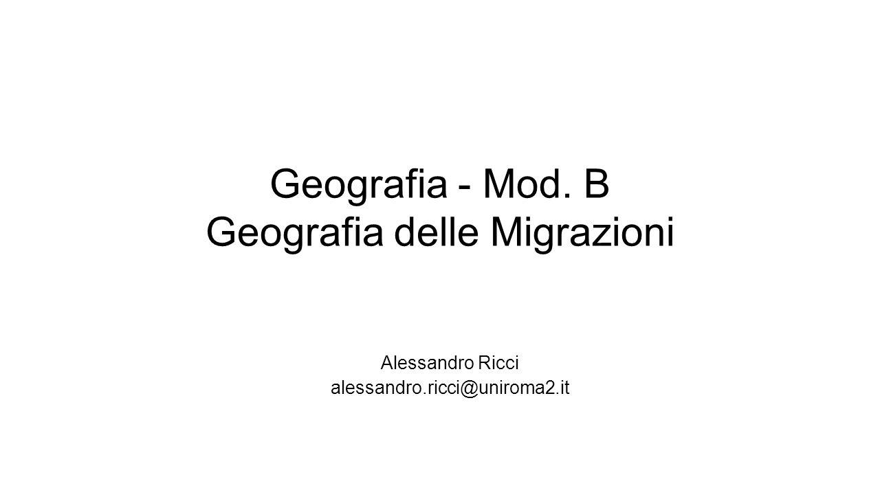 Geografia - Mod. B Geografia delle Migrazioni