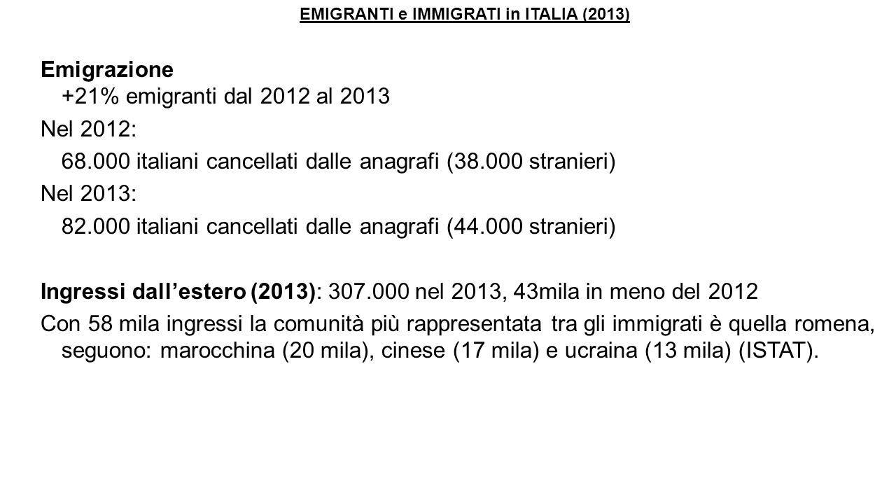 EMIGRANTI e IMMIGRATI in ITALIA (2013)
