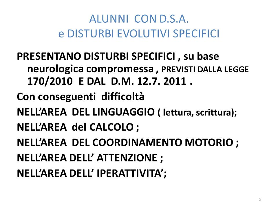 ALUNNI CON D.S.A. e DISTURBI EVOLUTIVI SPECIFICI