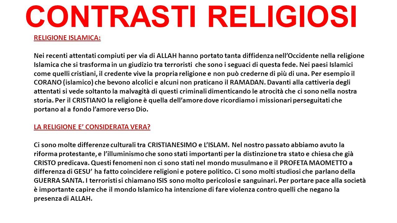 CONTRASTI RELIGIOSI RELIGIONE ISLAMICA: