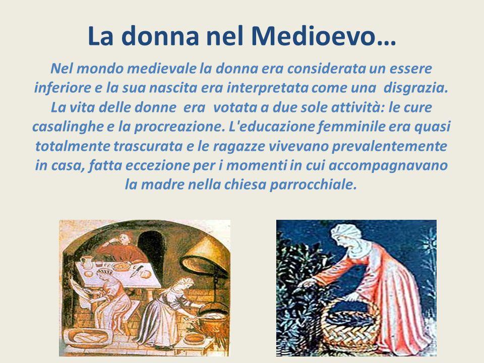 La donna nel Medioevo…