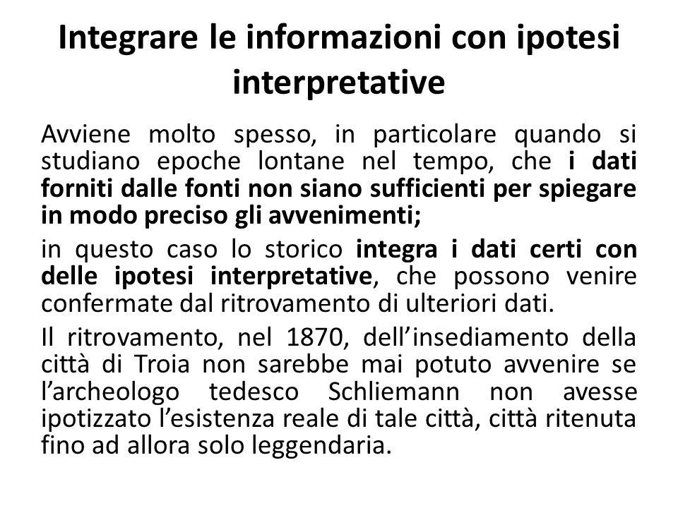Integrare le informazioni con ipotesi interpretative